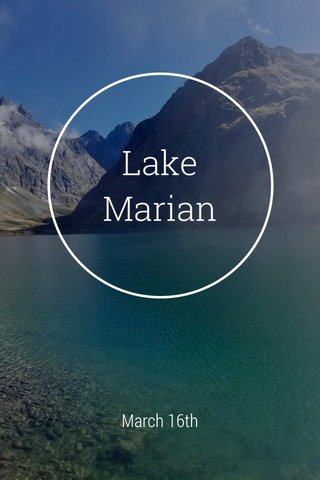 Lake Marian March 16th