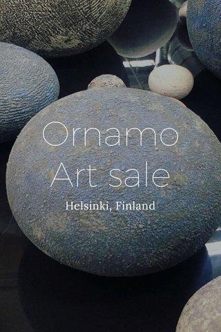 Ornamo Art sale Helsinki, Finland
