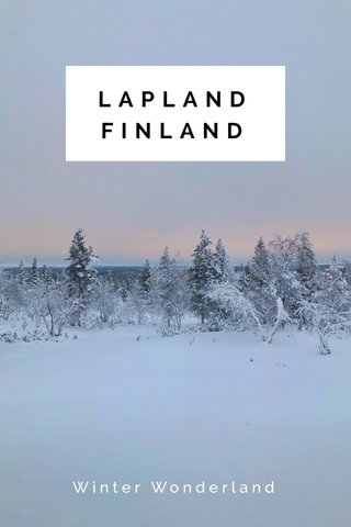 LAPLANDFINLAND Winter Wonderland
