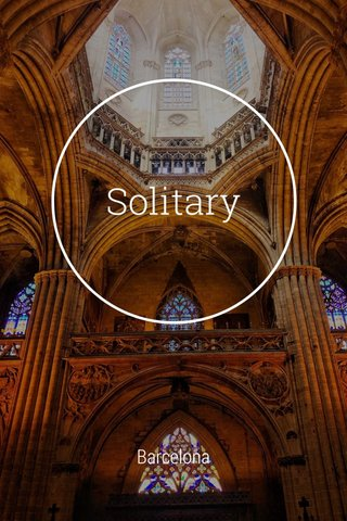 Solitary Barcelona