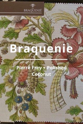 Braquenie Pierre Frey + Polished Coconut
