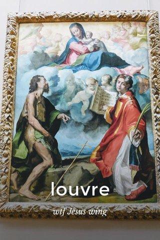 louvre wtf Jesus wing