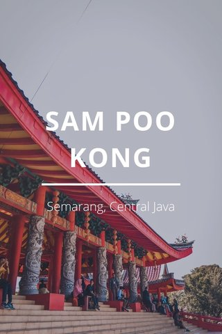 SAM POO KONG Semarang, Central Java