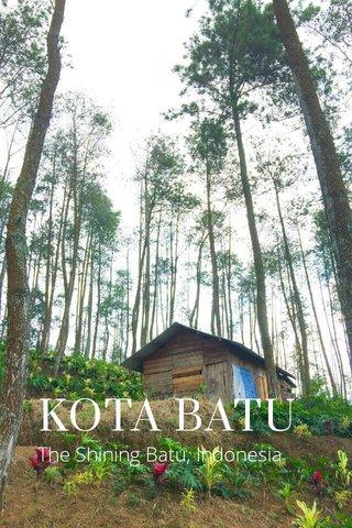 KOTA BATU The Shining Batu, Indonesia