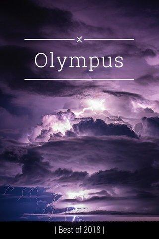 Olympus | Best of 2018 |