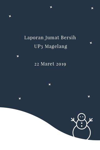 Laporan Jumat Bersih UP3 Magelang 22 Maret 2019