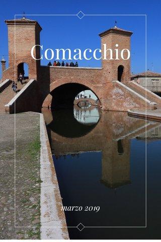 Comacchio marzo 2019