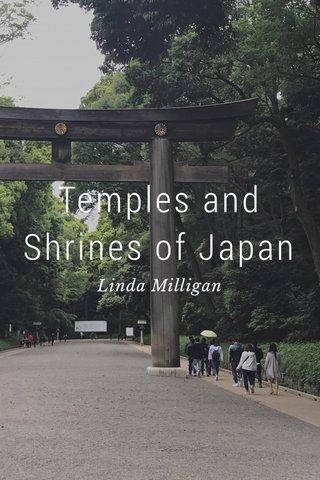 Temples and Shrines of Japan Linda Milligan