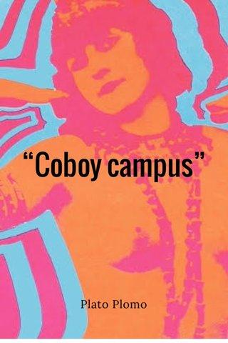 """""""Coboy campus"""" Plato Plomo"""