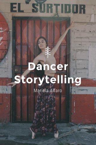 Dancer Storytelling Mariela Alfaro