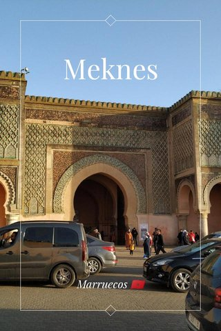 Meknes Marruecos 🇲🇦