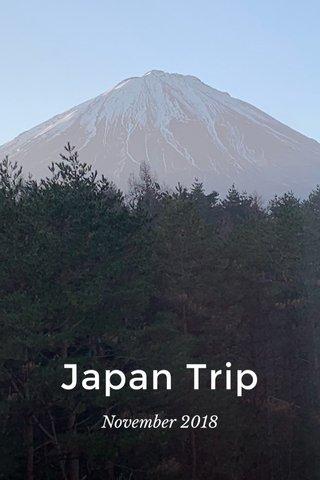 Japan Trip November 2018