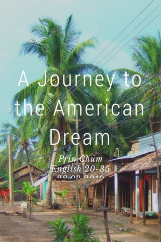 A Journey to the American Dream Prin Chum English 20-35 28.03.2019