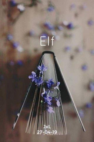 Elf JxL 27-04-19