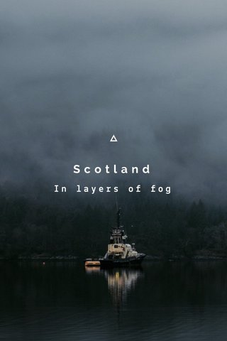 Scotland In layers of fog