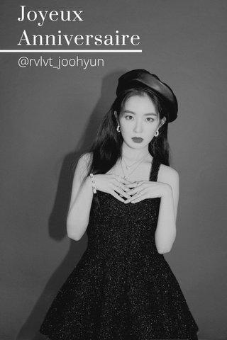 Joyeux Anniversaire @rvlvt_joohyun