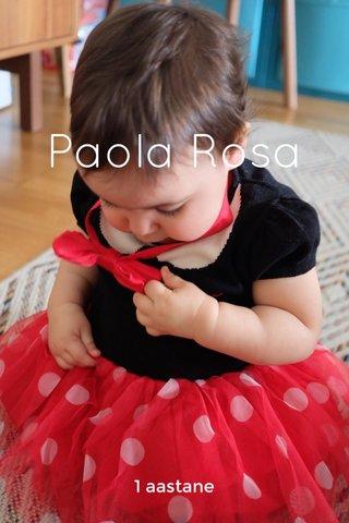 Paola Rosa 1 aastane