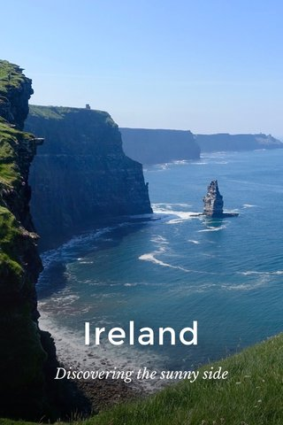 Ireland Discovering the sunny side