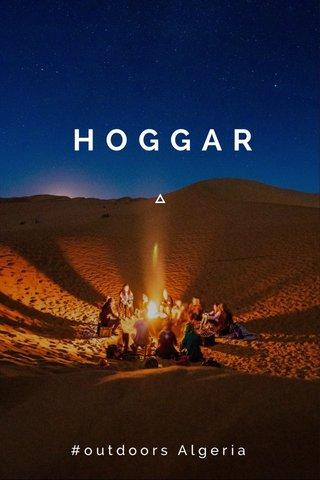 HOGGAR #outdoors Algeria