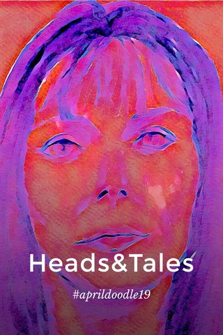 Heads&Tales #aprildoodle19