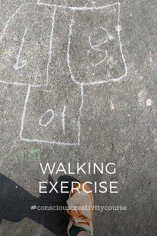WALKING EXERCISE #consciouscreativitycourse