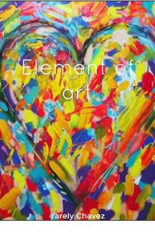 Element of art Yarely Chavez