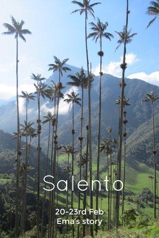 Salento 20-23rd Feb Ema's story