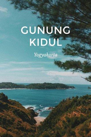 GUNUNG KIDUL Yogyakarta