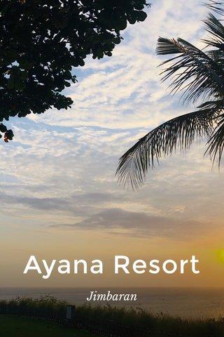 Ayana Resort Jimbaran