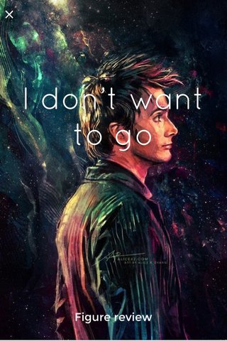 I don't want to go Figure review