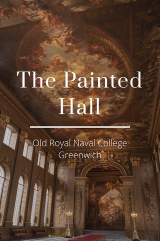 The Painted Hall Old Royal Naval College Greenwich