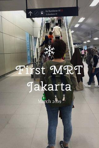First MRT Jakarta March 2019