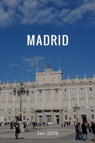 MADRID Jan 2019