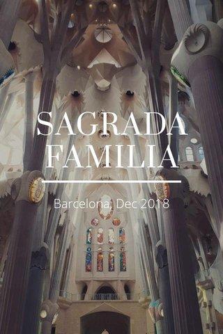 SAGRADA FAMILIA Barcelona, Dec 2018