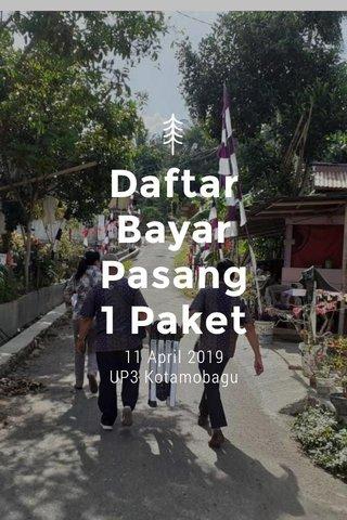 Daftar Bayar Pasang 1 Paket 11 April 2019 UP3 Kotamobagu