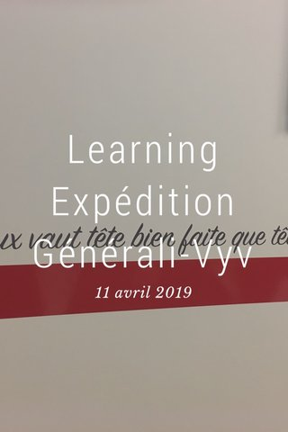 Learning Expédition Générali-Vyv 11 avril 2019