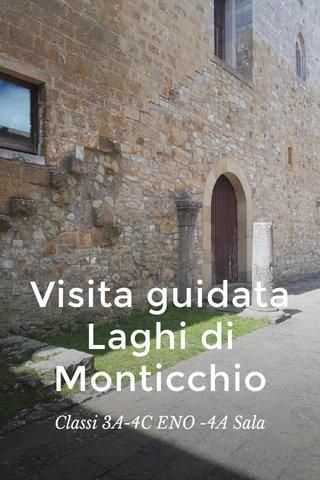 Visita guidata Laghi di Monticchio Classi 3A-4C ENO -4A Sala