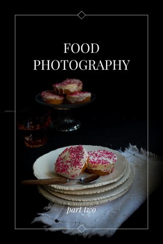 FOOD PHOTOGRAPHY part two