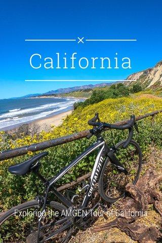California Exploring the AMGEN Tour of California