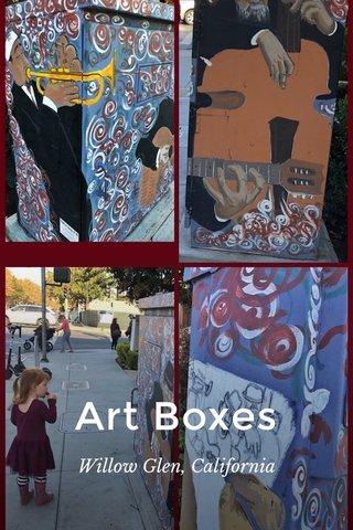 Art Boxes Willow Glen, California