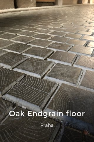 Oak Endgrain floor Praha