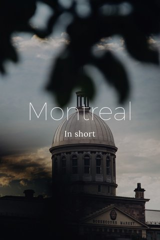 Montreal In short