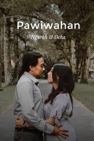 Pawiwahan Ngurah & Ocha