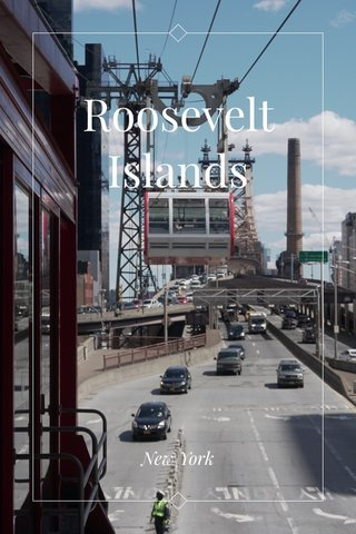Roosevelt Islands New York