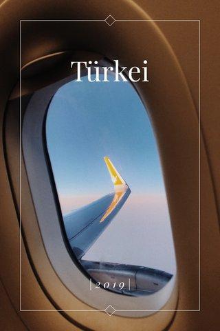 Türkei |2019|