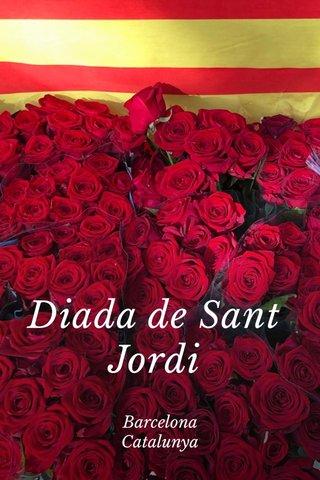Diada de Sant Jordi Barcelona Catalunya