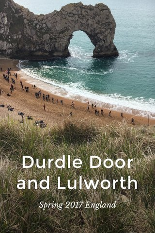 Durdle Door and Lulworth Spring 2017 England