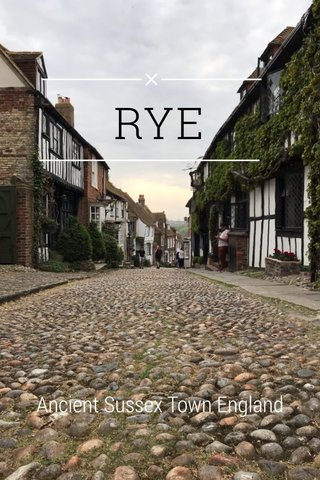 RYE Ancient Sussex Town England