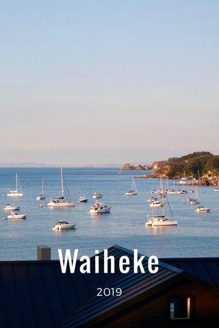 Waiheke 2019