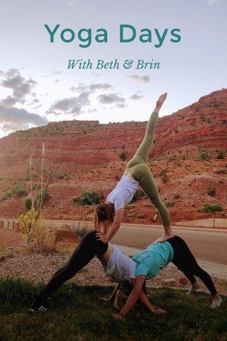 Yoga Days With Beth & Brin